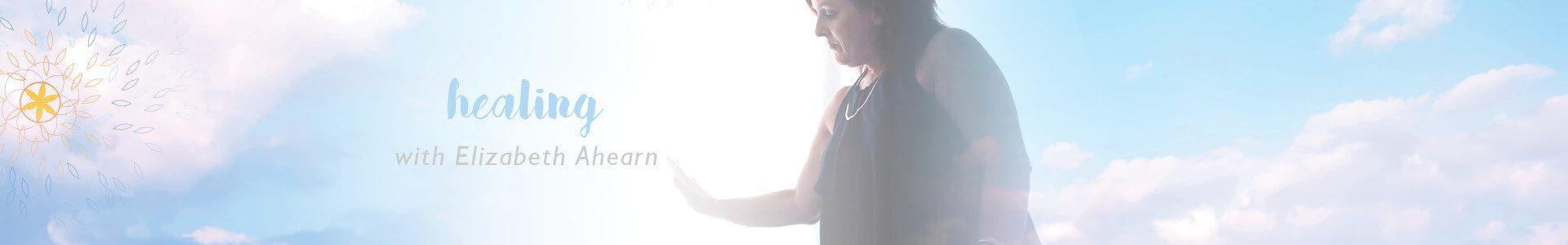 Investigative Healing with Elizabeth Ahearn